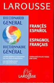 Diccionario General Frances-espanol/ General French-spanish Dictionary