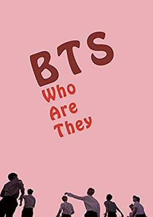 BTS: Who are they