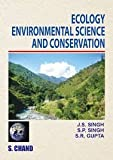 Over the years, the scope of our scientific understanding and technical skills in ecology and environmental science have widened significantly, with increasingly greater emphasis on societal issues. In this book, an attempt has been made to give basi...