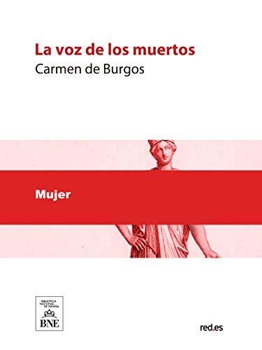 La voz de los muertos por Carmen de Burgos