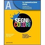 Segni e colori. Con espansione online. Per la Scuola media: 1