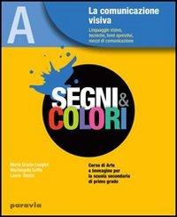 Segni e colori. Per la Scuola media. Con espansione online: 1