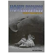 Homelessness: Whose Problem Is It? (Issue and Debate) by Ted Gottfried (1999-03-01)