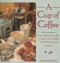 A Cup of Coffee: From Plantation to