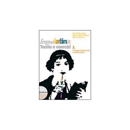 Lingua Latina. Con Tavole Grammaticali E Repertorio Lessicale. Per Le Scuole Superiori. Con Cd-Rom. Con Espansione Online: 1