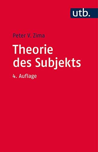 Theorie des Subjekts: Subjektivität und Identität zwischen Moderne und Postmoderne
