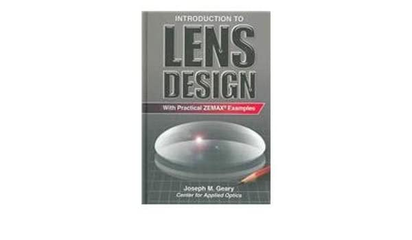 Buy Introduction to Lens Design: With Practical Zemax Examples Book