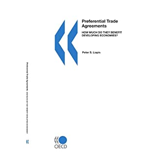 Preferential Trade Agreements:  How Much Do They Benefit Developing Economies?