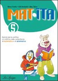 Mat, ita. Per la 5 classe elementare