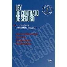 Ley de Contrato de Seguro: Con jurisprudencia, concordancias y comentarios (Derecho - Textos Legales Comentados)