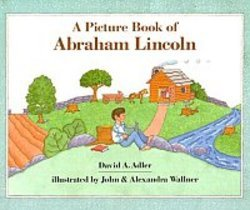Libro Illustrado de Abraham Lincoln (Picture Book Biography) (Of Lincoln Abraham Book A Picture)