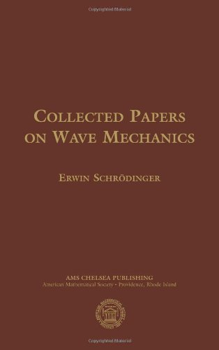 Collected Papers on Wave Mechanics (AMS Chelsea Publishing) by Erwin Schrodinger (2003) Hardcover