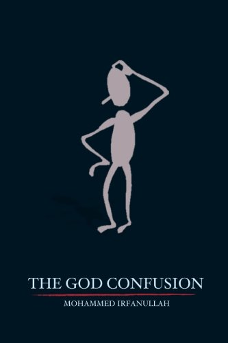 The God Confusion por Mohammed Irfanullah