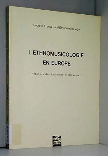 L'ethnomusicologie en Europe