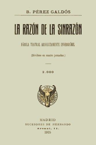 Colección Galdós. La razón de la sinrazón por Benito Pérez Galdós