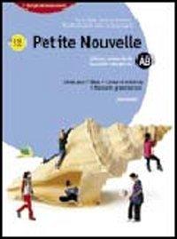 Petite nouvelle. Moduli A-F. Livre pour l'élève. Per la Scuola media. Con espansione online