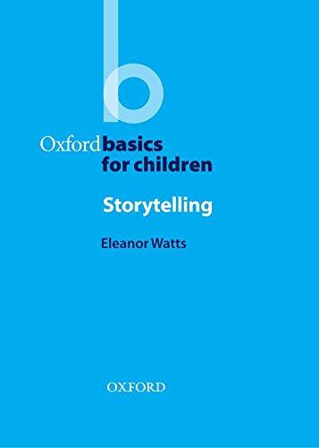 Storytelling (Oxford Basics for Children) por Eleanor Watts