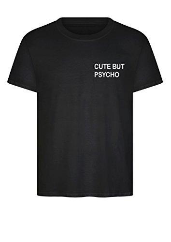 "Unisex-T-Shirt ""Cute But Psycho"" Hipster Tumblr Fashion Gr. Größe L, schwarz"