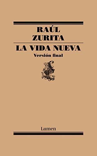 La vida nueva por Raúl Zurita