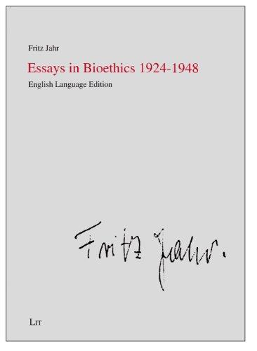 essays-in-bioethics-1924-1948-practical-ethics-documentation-ethik-in-der-praxis-mat