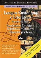 Lengua y literatura castellana. Profesores de enseñanza secundaria. Prueba practica. (Profesores Secundaria - Fp)