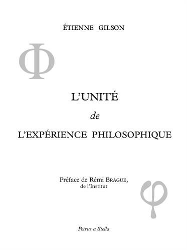 L'unité de l'expérience philosophique par Etienne Gilson