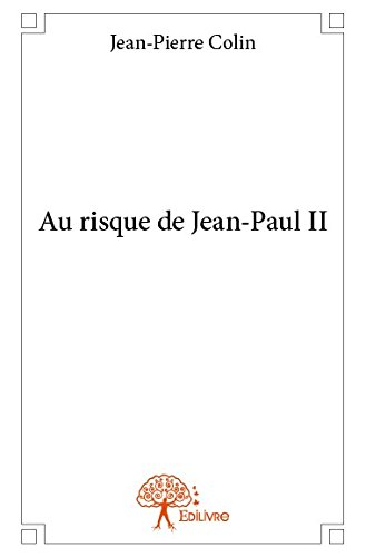 Au Risque de Jean-Paul II