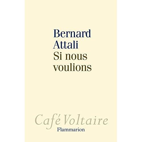 Si nous voulions (Café Voltaire)