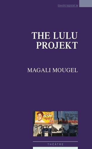 The Lulu Projekt