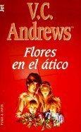 Flores en el atico par V.S. Andrews