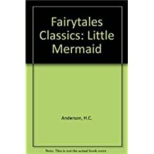 Fairytales Classics: Little Mermaid