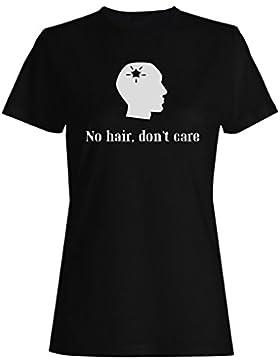 Sin Pelo No Te Importa camiseta de las mujeres n537f