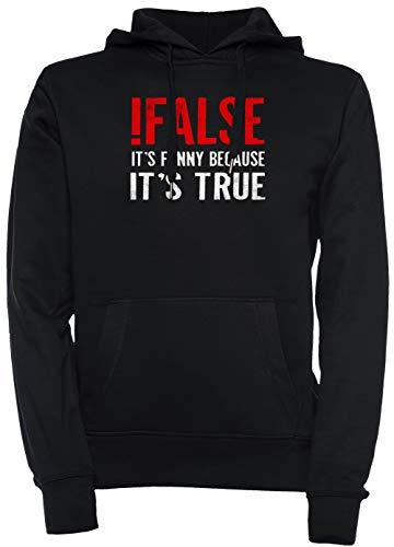 de3e745cca False Its Funny Because Its True Programmer Quote Geek Hombre Unisexo  Hombre Mujer Sudadera con !