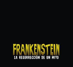 Frankenstein la resurreción de un mito (Catálogos)