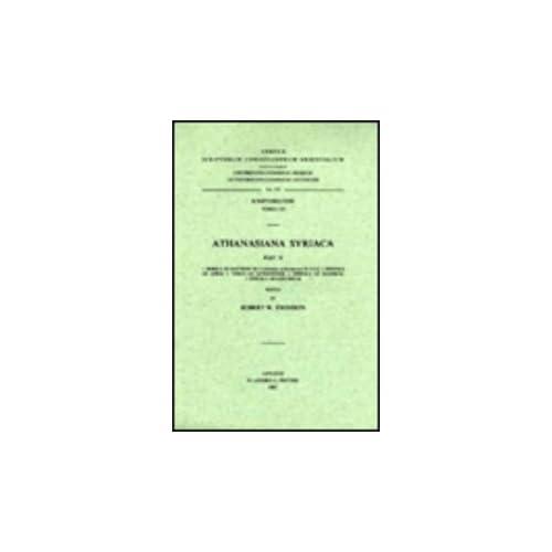 Athanasiana Syriaca,ii. 1.homily on Matthew 12, 32; 2. Epistola Ad Afros; 3. Tomus Ad Antiochenos; 4.epistola Ad Maximum; 5. Epistola Ad Adelphium. Syr. 118.