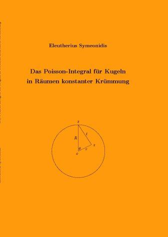Das Poisson-Integral für Kugeln in Räumen konstanter Krümmung