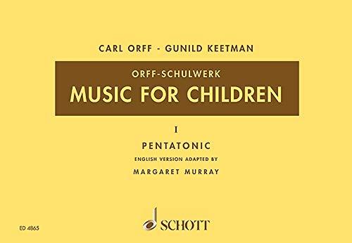 Music for Children: Pentatonic. Vol. 1. Singstimme, Blockflöte und Schlagzeug. Sing- und Spielpartitur. (Orff-Schulwerk)