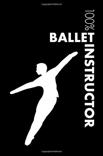 Ballet Instructor Notebook: Male Ballet Instructor Journal For Instructor and Dancer - Blank Lined Journal por Elegant Notebooks