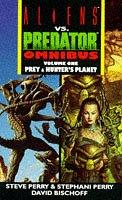 Cover of Aliens Vs Predator Omnibus: Prey and Hunter's Planet