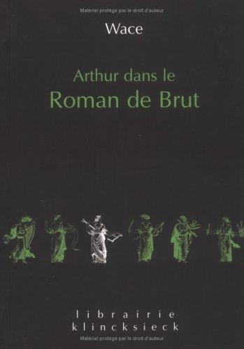 Arthur dans le roman de brut