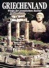 Griechenland - Wiege der westlichen Kultur. - Furio Durando