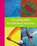 Enzyklopädie - Acrylfarben mischen