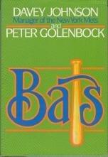 Bats by Davey Johnson (1986-04-14)