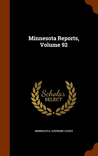 Minnesota Reports, Volume 92