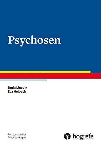 Psychosen (Fortschritte der Psychotherapie)