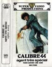 calibre 44 agent très spécial un film de stelvio massi avec franco gasparri - marcella michelangeli - john saxon - john steiner