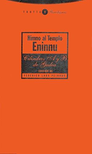 Himno al Templo Eninnu: Los cilindros A y B de Gudea (Paradigmas)