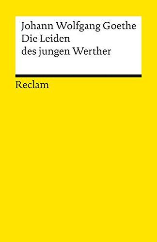 Die Leiden Des Jungen Werther por Goethe, Johann Wolfgang Von