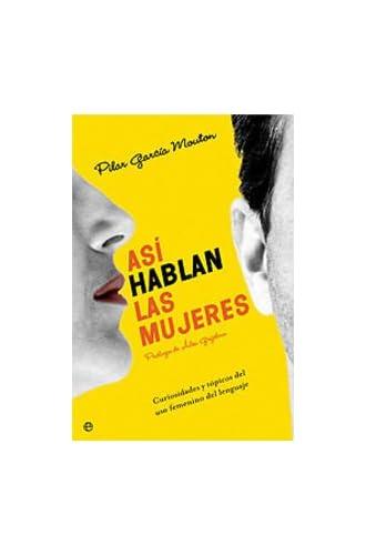 Descargar gratis Asi Hablan Las Mujeres de Pilar Garcia Mouton