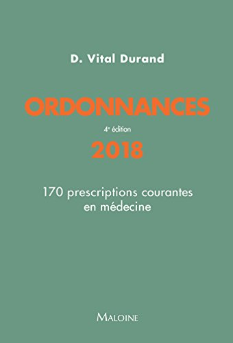 Ordonnances : 170 prescriptions courantes en mdecine